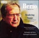 Berio: Rendering; Stanze
