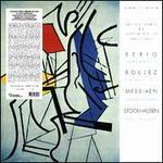 Berio: Serenata I; Boulez: Sonatine; Messiaen: Cantéyodjayâ; Stockhausen: Zeitmasze