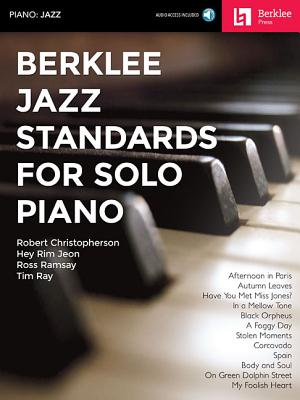 Berklee Jazz Standards for Solo Piano - Hal Leonard Corp (Creator), and Christopherson, Robert, and Jeon, Hey Rim