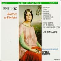 Berlioz: Béatrice et Bénédict - Catherine Robbin (contralto); Gabriel Bacquier (vocals); Gilles Cachemaille (vocals); Jean-Luc Viala (vocals);...