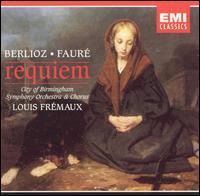 Berlioz & Fauré: Requiems - Brian Rayner Cook (baritone); David Bell (organ); Norma Burrowes (soprano); Robert Tear (tenor); Louis Frémaux (conductor)