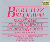 Berlioz: Requiem; Boito: Prologue to Mefistofele - John Aler (tenor); John Cheek (bass); Atlanta Symphony Chorus (choir, chorus); Morehouse-Spelman Chorus (choir, chorus);...