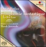 Berlioz: Symphonie fantastique; Le Roi Lear