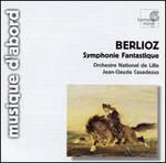 Berlioz: Symphonie Fantastique - L'Orchestre National de Lille; Jean-Claude Casadesus (conductor)