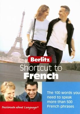 Berlitz Shortcut to French - Berlitz Guides (Creator)