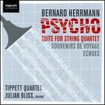 Bernard Herrmann: Psycho Suite for String Quartet