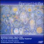 "Bernard Hoffer: MacNeil/Lehrer Variations; Elegy for a Friend; Elegy for Violin and String Orchestra; Symphony ""Pouse"