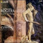Bernard Rogers: Variations on a Song by Mussorgsky; Andrew Imbrie: Legend for Orchestra; Charles Cushing: Cerus-Poem