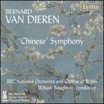 Bernard van Dieren: 'Chinese' Symphony