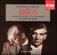 Bernstein & Copland from King's - Ameral Gunson (mezzo-soprano); Daniel Sladden (bass); David Corkhill (percussion); John Bowley (tenor); Leo Hussain (treble);...