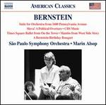 Bernstein: Suite for Orchestra from 1600 Pennsylvania Avenue; Slava!; Etc.