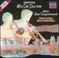 Bernstein: West Side Story Suite; Weill: Kleine Dreigroschenmusik - Philip Jones Brass Ensemble; Eric Crees (conductor)