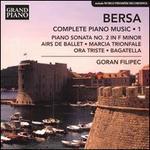 Bersa: Complete Piano Music, Vol. 1
