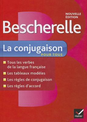 Bescherelle: Bescherelle - La conjugaison pour tous - Murail, Marie-Aude