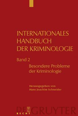 Besondere Probleme Der Kriminologie - Schneider, Hans Joachim (Editor)