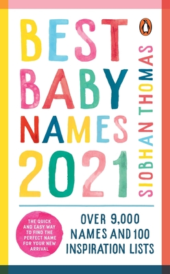 Best Baby Names 2021 - Thomas, Siobhan