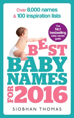Best Baby Names for 2016 - Thomas, Siobhan