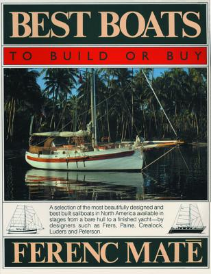 Best Boats to Build or Buy - Mate, Ferenc, and M T, Ferenc