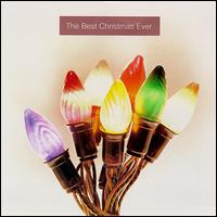 Best Christmas Ever [1996] - Various Artists