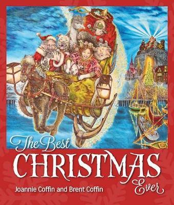 Best Christmas Ever - Coffin, Joannie