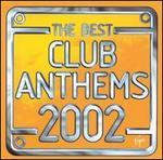 Best Club Anthems 2002