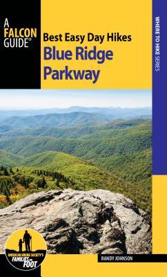 Best Easy Day Hikes Blue Ridge Parkway - Johnson, Randy