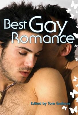 Best Gay Romance - Graham, Tom (Editor)
