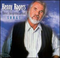 Best Inspirational Songs - Kenny Rogers