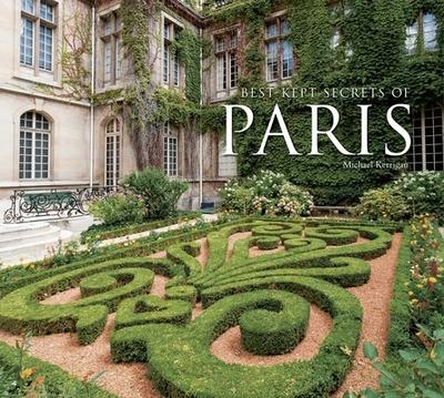 Best-Kept Secrets of Paris - Kerrigan, Michael