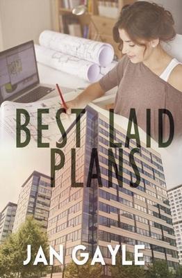 Best Laid Plans - Gayle, Jan