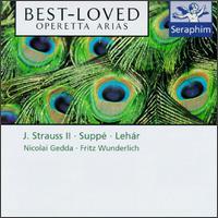 Best-Loved Opera Arias - Adolf Dallapozza (tenor); Anneliese Rothenberger (soprano); Brigitte Fassbaender (vocals); Fritz Wunderlich (tenor); Gabriele Fuchs (soprano); Gisela Litz (alto); Heinz Zednik (tenor); Hermann Prey (baritone); James King (tenor); Kurt B�hme (bass)