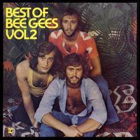 Best of Bee Gees, Vol. 2 - Bee Gees