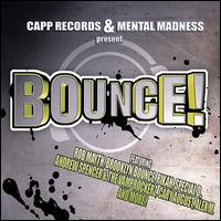 Best of Hands Up Techno, Electro House & #1 Dance Club Hits, Vol. 1 - Bounce!