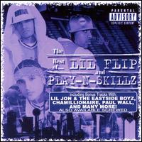 Best of Lil Flip and Play-N-Skillz - Lil' Flip