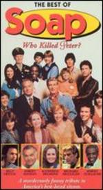 Best of Soap: Who Killed Peter