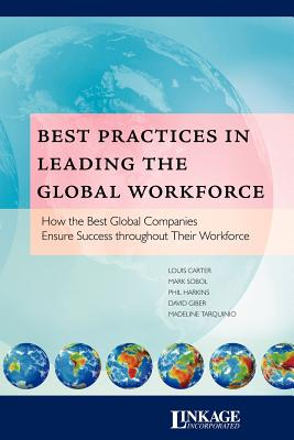 Best Practices in Leading the Global Workforce - Carter, Louis
