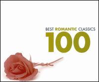 Best Romantic Classics 100 - A.T. Schaefer (piano); Amy Nuttall (soprano); André Previn (piano); Angela Gheorghiu (soprano); Ann Murray (mezzo-soprano);...