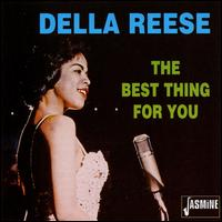 Best Thing for You - Della Reese