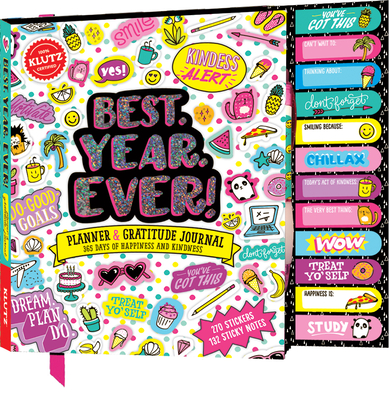 Best. Year. Ever!: Planner & Gratitude Journal: 365 Days of Happiness and Kindness - Editors of Klutz