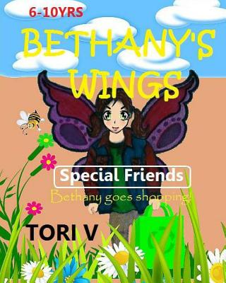Bethany's Wings: Special Friends - V, Tori