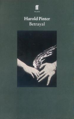 Betrayal - Pinter, Harold