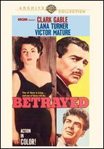 Betrayed - Gottfried Reinhardt