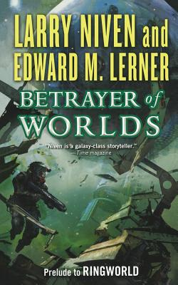 Betrayer of Worlds - Niven, Larry