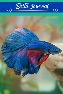 Betta Journal: Blank Lined Book For Betta Fish Tank Maintenance. Great For Monitoring Water Parameters, Water Change Schedule, And Breeding Conditions. - Books, Fishcraze
