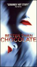 Better Than Chocolate - Anne Wheeler