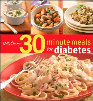 Betty Crocker 30-Minute Meals for Diabetes - Betty Crocker