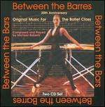 Between the Barres: Original Music for Ballet Class
