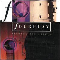Between the Sheets - Fourplay