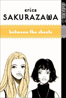 Between the Sheets - Sakurazawa, Erica