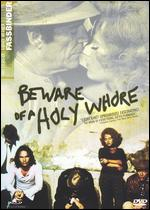 Beware of a Holy Whore - Rainer Werner Fassbinder